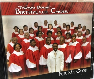 Get your Thomas Dorsey Birthplace Choir CD!  Email or call 770-459-5918 for information.